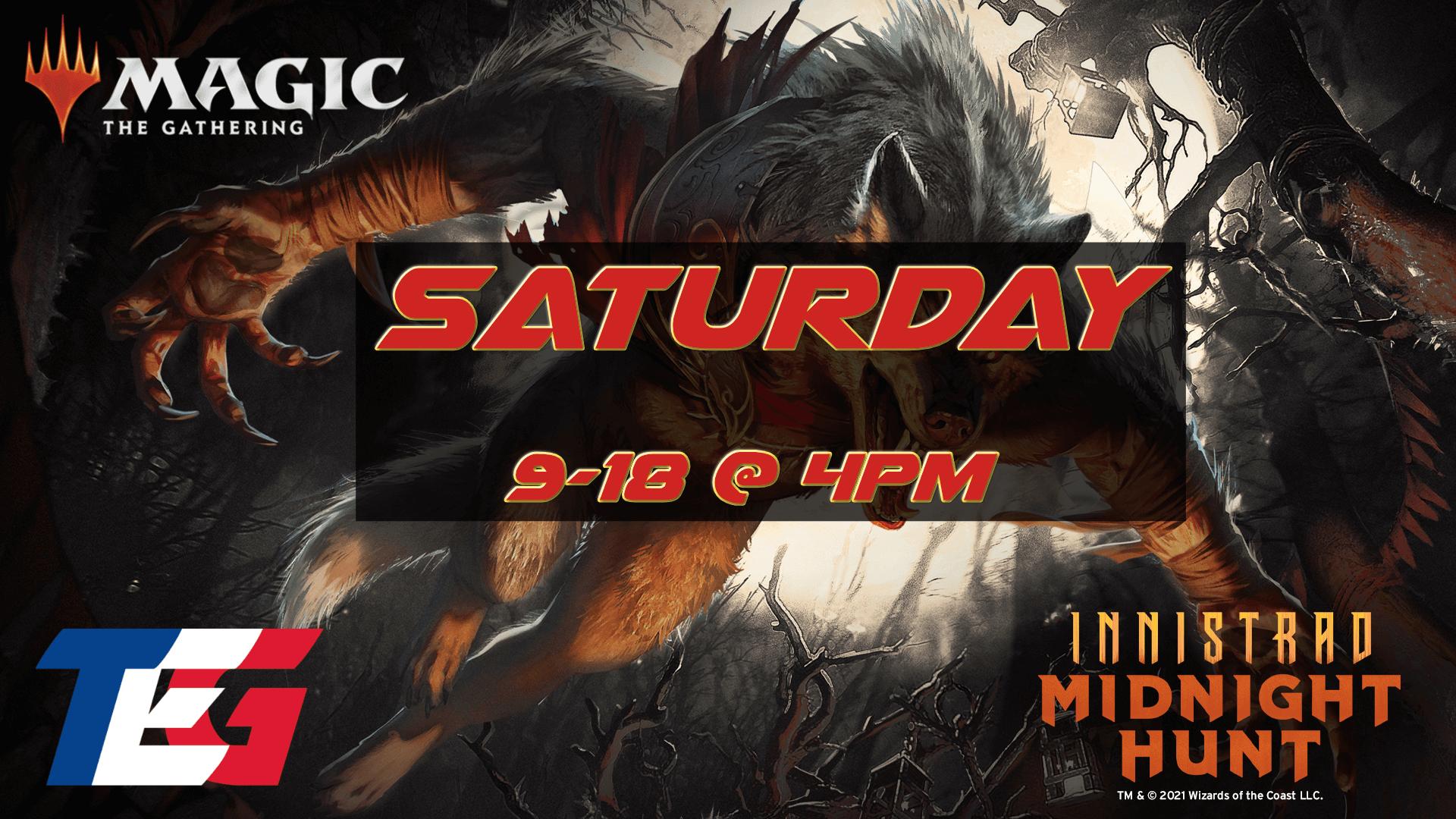 Saturday 9/18 - Innistrad: Midnight Hunt Prerelease 4PM