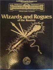 D&D Forgotten Realms: Wizards & Rogues of the Realms