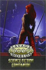 Savage Worlds: Science Fiction Compainion