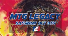 Legacy Tournament - Saturday Oct 9th