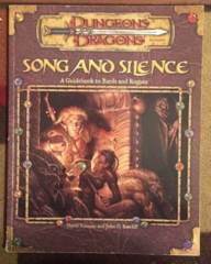 Song and Silence: A Guidebook to Bards and Rangers