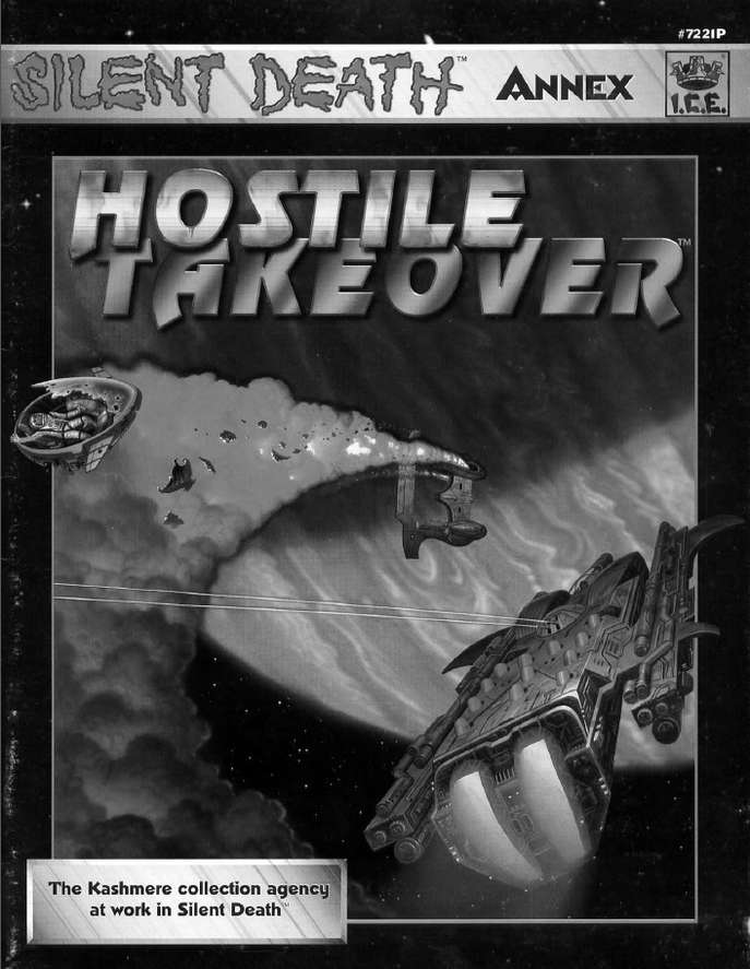 Silent Death Annex: Hostile Takeover