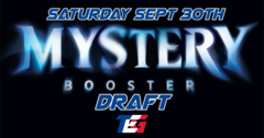 Mystery Booster Draft - Saturday Sept 25th