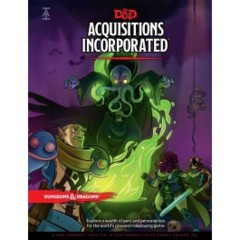 D&D 5th Edition: Acquisitions Incorporated!