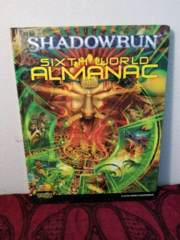 Shadowrun Sixth World Alamanac