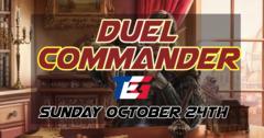 Duel Commander - Sunday October 24th