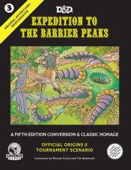 Original Adventures Reincarnated #3  Expedition To The Barrier Peaks