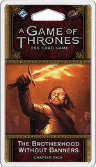 A Game of Thrones LCG (2nd) - Brotherhood Without Banners