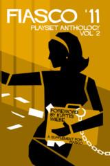 Fiasco '11 Playset Anthology Vol 2