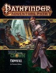Pathfinder Adventure Path 127 War for The Crown 1: Crownfall