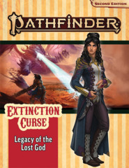 Pathfinder RPG: Adventure Path - Extinction Curse Part 2 - Legacy of the Lost God (P2)