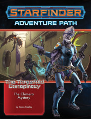 Starfinder RPG: Adventure Path - The Threefold Conspiracy 1 - The Chimera Mystery