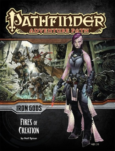 Pathfinder Adventure IRON GODS Fires of Creation