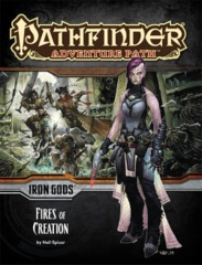 Pathfinder Adventure IRON GODS Fires of Creation