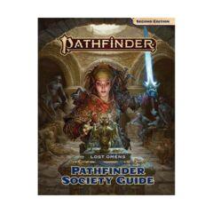 Pathfinder Second Edition Lost Omens Pathfinder Society Guide
