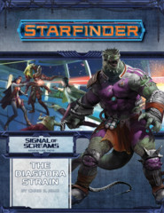 Starfinder RPG Signal of Screams #1 The Diaspora Strain