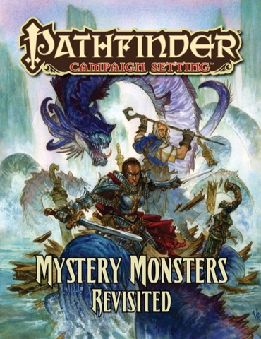 Pathfinder Campaign Setting Mystery Monsters Revisited