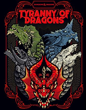 (PREORDER) D&D Tyranny of Dragons