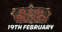 Flesh and Blood Friday 19th February
