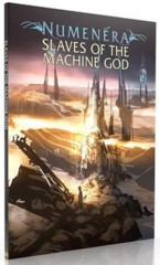 Numenera RPG Slaves of the Machine God