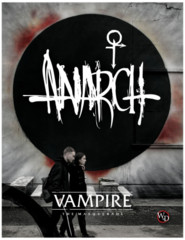Vampire the Masquerade Anarch 5th Edition