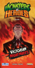 Monsters VS Heroes Volume 1: Victorian  Nightmares