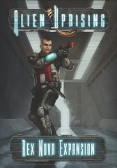 Alien Uprising - Rex Nova Expansion