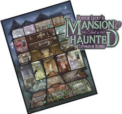 Kill Doctor Lucky: Doctor Lucky's Mansion That Is Haunted Expansion Board