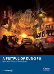A Fistful of Kung Fu: Hong Kong Wargames