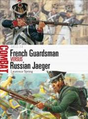 Combat: French Guardsman vs. Russian Jaeger