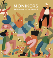 Monikers - Serious Nonsense