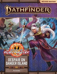 Pathfinder (2nd Edition) Adventure Path #166: Despair on Danger Island (Fists of the Ruby Phoenix 1 of 3)