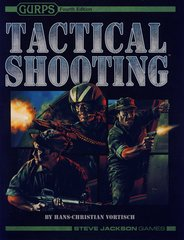 GURPS RPG 4th Edition: Tactical Shooting