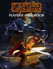 Castles & Crusades RPG: Players Handbook