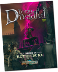 Through the Breach RPG: Penny Dreadful - A Night in Rottenburg