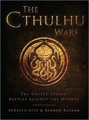 Cthulhu Wars: The United States Battles Against the Mythos