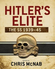 Hitler's Elite: The SS 1939-45