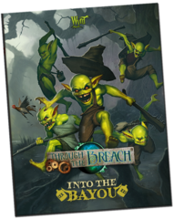Through the Breach RPG: Sourcebook - Into the Bayou