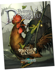 Through the Breach RPG: Penny Dreadful - Bayou Games
