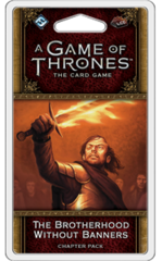 A Game of Thrones: The Card Game (2nd Edition) Chapter Pack - The Brotherhood Without Banners