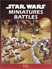 Star Wars Miniatures Battles (2d ed, West End Games 1993)