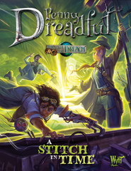 Through the Breach RPG: Penny Dreadful - A Stitch In Time