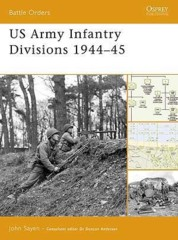 Battle Orders: US Army Infantry Divisions 1944–45