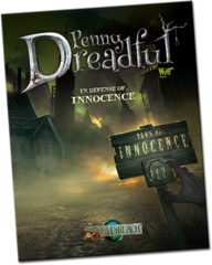 Through the Breach RPG: Penny Dreadful - In Defense of Innocence