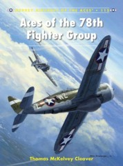 Aircraft of the Aces: Aces of the 78th Fighter Group