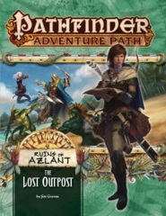 Pathfinder Adventure Path #121: The Lost Outpost (Ruins of Azlant 1 of 6)
