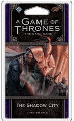 A Game of Thrones LCG (2nd Edition): Chapter Pack - The Shadow City