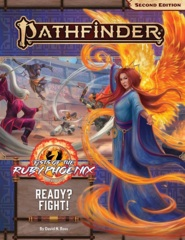Pathfinder (2nd Edition) Adventure Path #167: Ready? Fight! (Fists of the Ruby Phoenix 2 of 3)