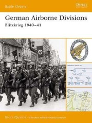 Battle Orders: German Airborne Divisions (Blitzkrieg 1940–41)