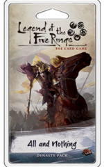 Legend of the Five Rings: Elemental Dynasty Pack - All and Nothing